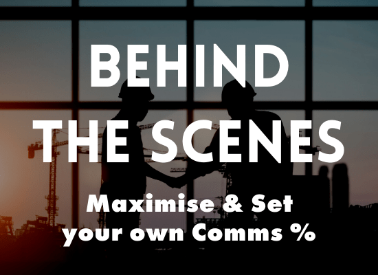 BEHIND THE SCENES - Maximise & Set your own Commissions
